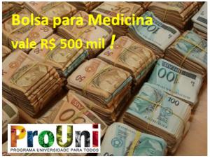 Bolsa para Medicina vale R$ 500 mil