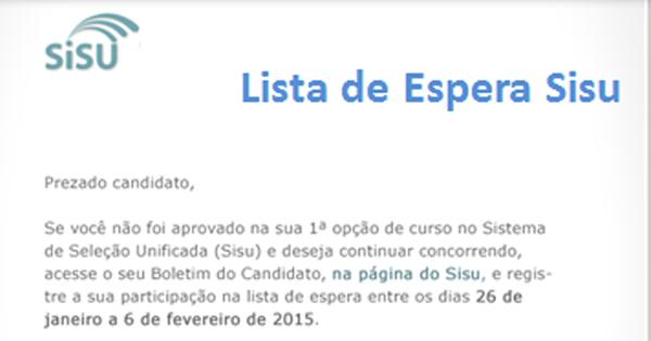 Lista de Espera no Sisu 2015 até dia 6 de fevereiro. Veja o Edital