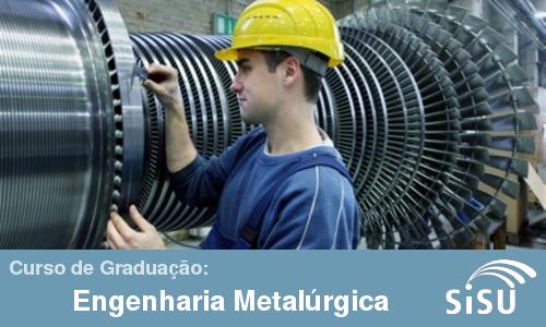 Notas de corte no Sisu 2014 para o curso de graduação de Engenharia Metalúrgica