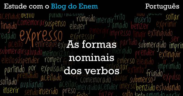Gramática - As Formas nominais dos verbos-FB