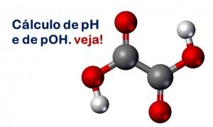 cálculo de pH e de pOH