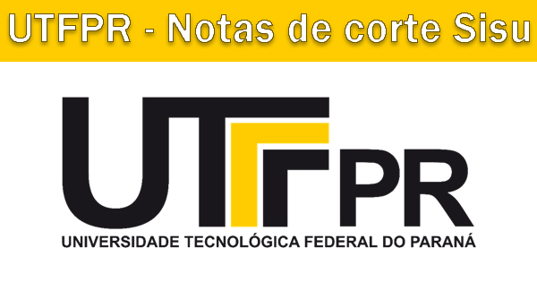 Notas de corte Sisu 2018 na UTFPR