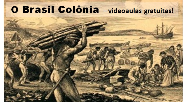 Brasil colônia videoaulas
