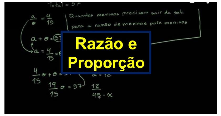 Razão e Proporção