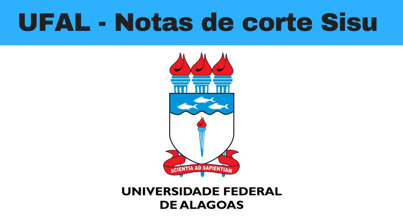 notas de corte Sisu 2019 na UFAL