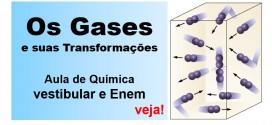 Revisão de Química.  Os gases e suas transformações