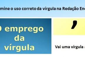 Vírgula – Domine o uso correto em sua Redação Enem.