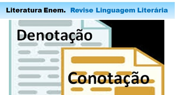 Linguagem Conotativa x Linguagem Denotativa