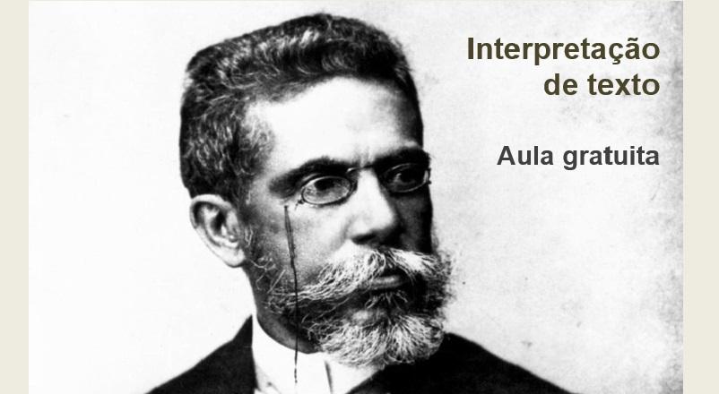 Interpretação de texto em Machado de Assis