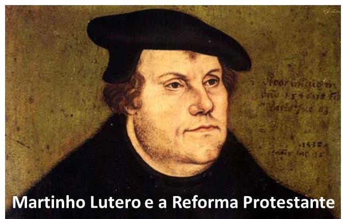 Martinho Lutero e a Reforma Protestante