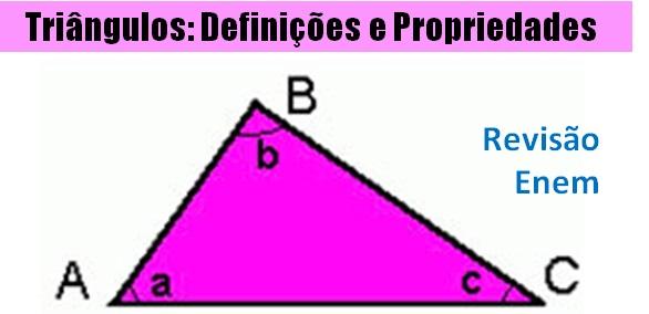Definições e Propriedades dos Triângulos