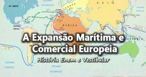 A expans o mar tima e comercial europeia hist ria enem for Arquitectura naval e ingenieria maritima