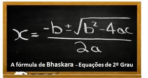 fórmula de bhaskara na equação de 2º grau