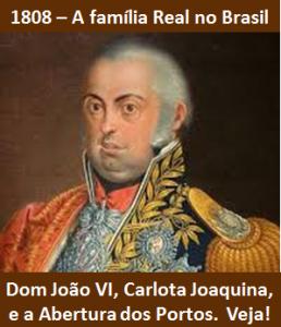1808 - A família real de Portugal no Brasil