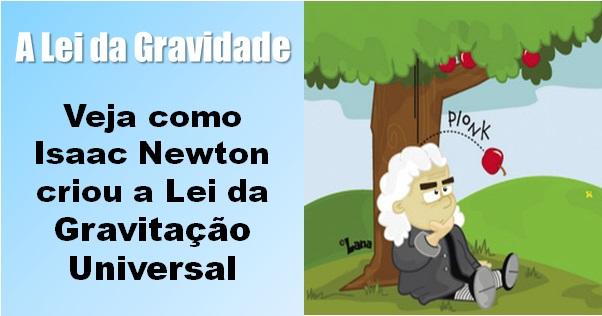 A Lei da Gravitação Universal