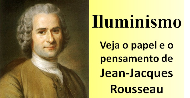 iluminismo jean-jacques rousseau destacada