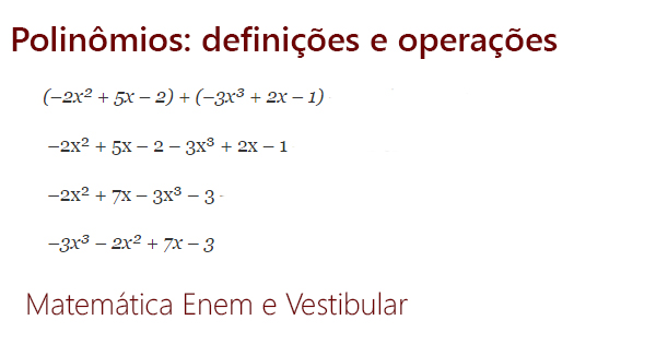 Polinomios Definicoes E Operacoes Resumo De Matematica Enem