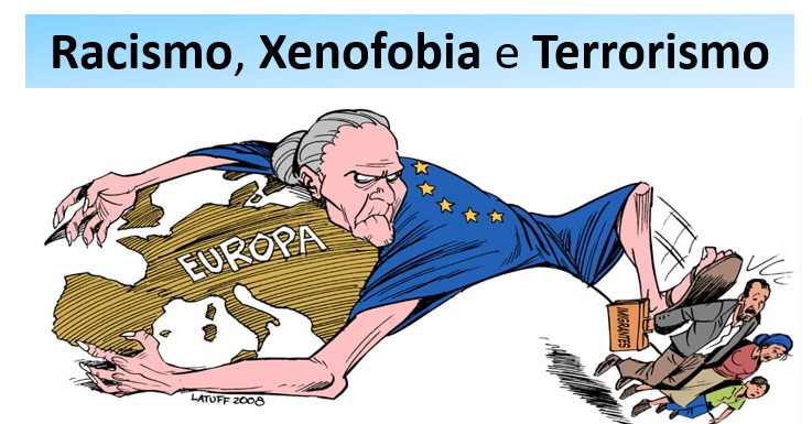 racismo xenofobia terrorismo