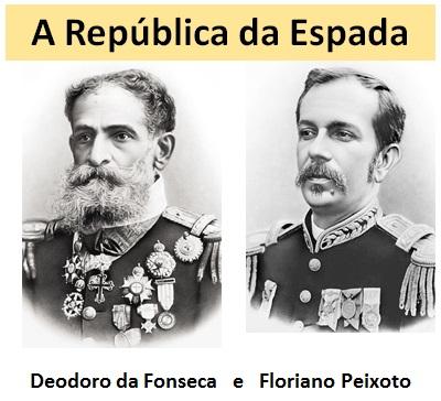 Presidentes Militares no começo da República