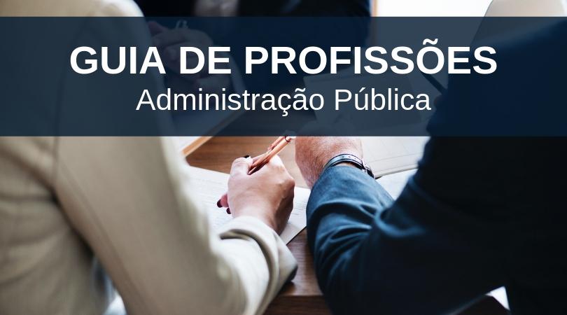 Administração Pública Guia de Profissões