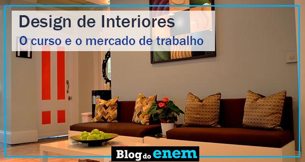 Design de interiores curso de gradua o e mercado - Curso de disenador de interiores ...