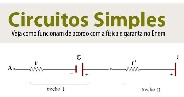 Circuito Simples : Circuitos simples lei de pouillet física enem