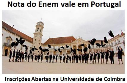 Universidade de Coimbra: seleção de candidatos pela nota do Enem. É a sua chance de estudar na Europa. Veja!