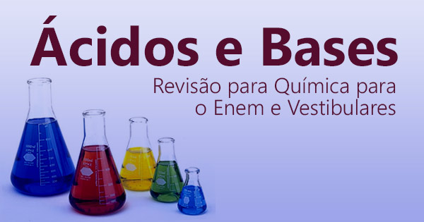 Ácidos e Bases Blog do Enem