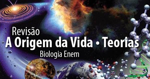 bio-origem-da-vida-teorias