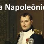 A Era Napoleônica destacada