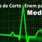 notas de corte enem medicina destacada