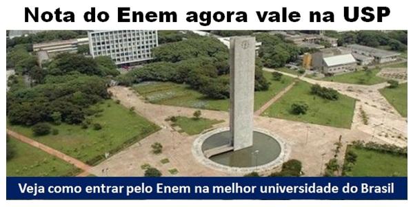 Nota do Enem agora vale na Universidade de São Paulo. Medicina ficou de fora. Direito entrou. Veja todos os cursos.