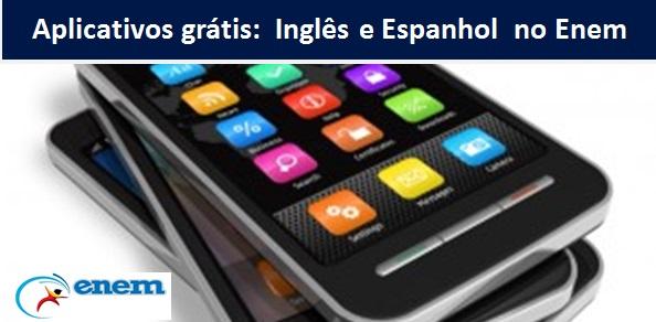 Enem – 5 aplicativos gratuitos para estudar Inglês e Espanhol. Veja!