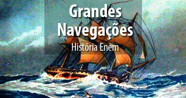 As Grandes Navegações