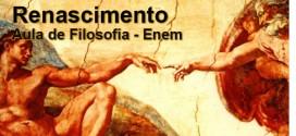 Renascimento: Filosofia Moderna – Filosofia Enem