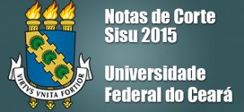 UFC – Notas de Corte Sisu 2015 – Universidade Federal do Ceará