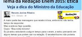 Tema da Redação Enem – Ex-Ministro da Educação recomenda ler sobre Ética. Veja!