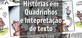 Interpretação de Texto e Histórias em Quadrinhos – Cai em Linguagens no Enem