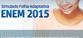 Simulado Enem 2015 Folha de São Paulo e Adaptativa corrige até Redação.