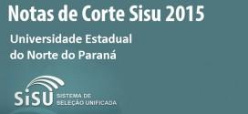 UENP – Notas de corte Sisu 2015 para a Universidade Estadual do Norte do Paraná