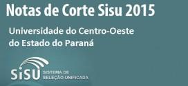 Unicentro – Notas de corte Sisu 2015 na Universidade do Centro-Oeste do Estado do Paraná