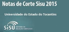 UNITINS – Notas de corte Sisu 2015 na Universidade do Estado do Tocantins