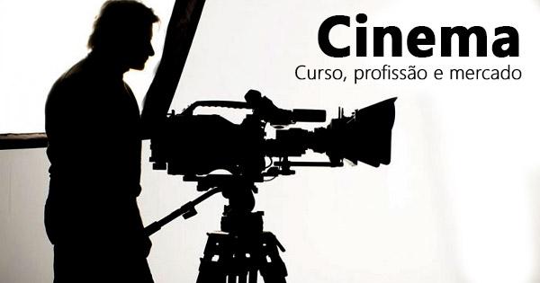 Cinema: curso, profissão e mercado de trabalho