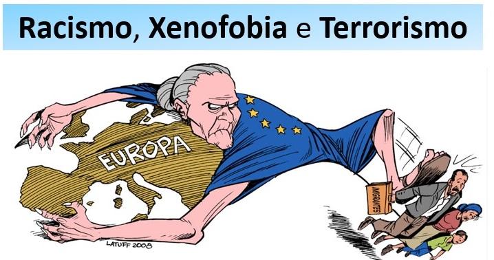 racismo xenofobia e terrorismo na Europa