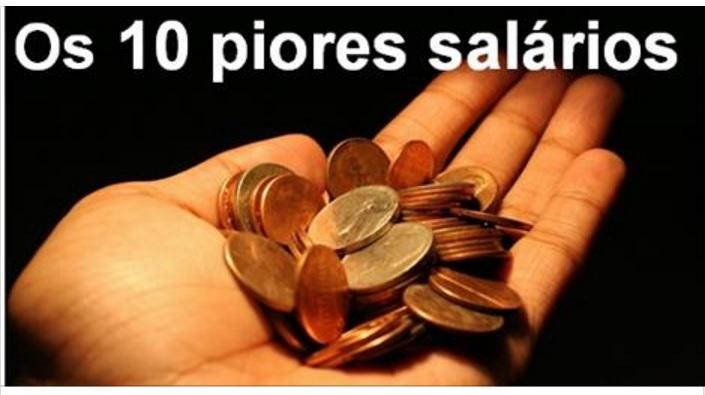 Os 10 piores salários
