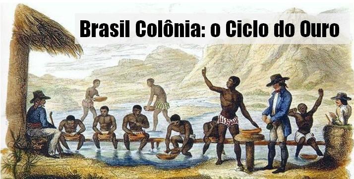 O Ciclo do Ouro no Brasil