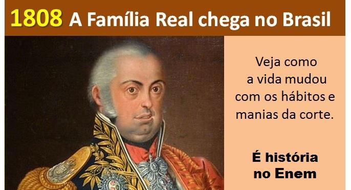 1808 a chegada da família real