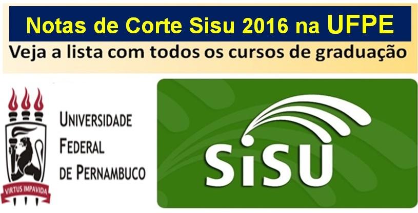 notas de corte sisu 2016 na ufpe