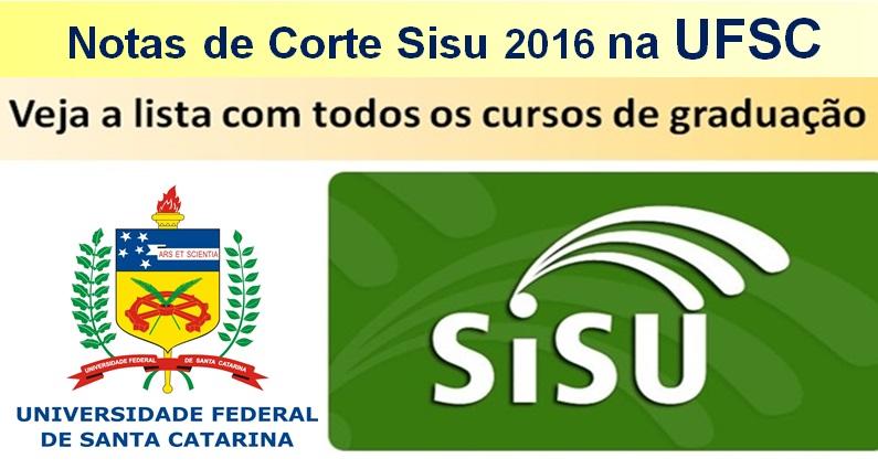 Notas de corte Sisu 2016 na UFSC