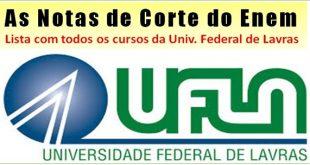 UFLA notas de corte do Enem